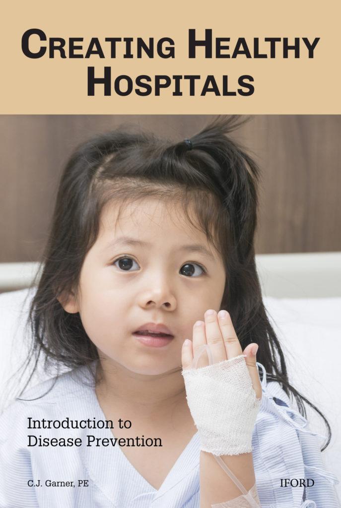 Creating Healthy Hospitals